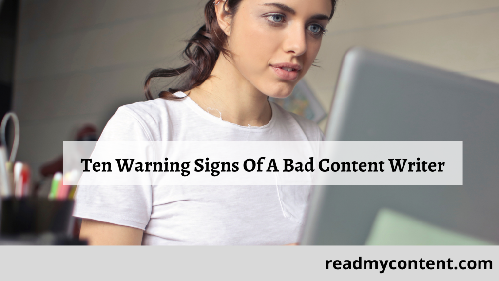warning signs of bad content writer